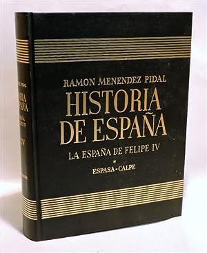 HISTORIA DE ESPAÑA MENÉNDEZ PIDAL - Tomo: JOVER ZAMORA, José
