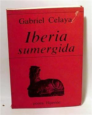 IBERIA SUMERGIDA: CELAYA, Gabriel