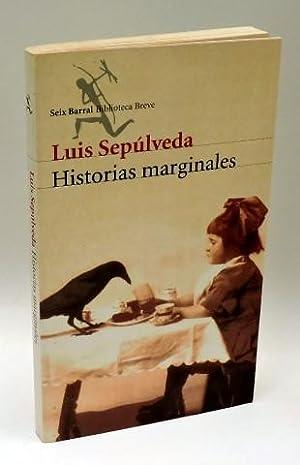HISTORIAS MARGINALES: SEPÚLVEDA, Luis (1949-)