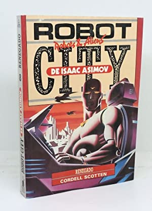 ROBOT CITY. Libro 8 - Renegado