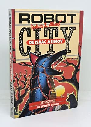 ROBOT CITY. Libro 7 - METAMORFOSIS