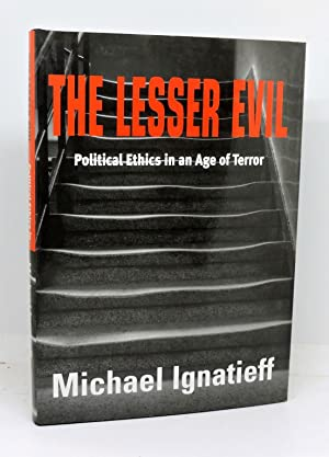 THE LESSER EVIL. Political Ethics in an Age of Terror