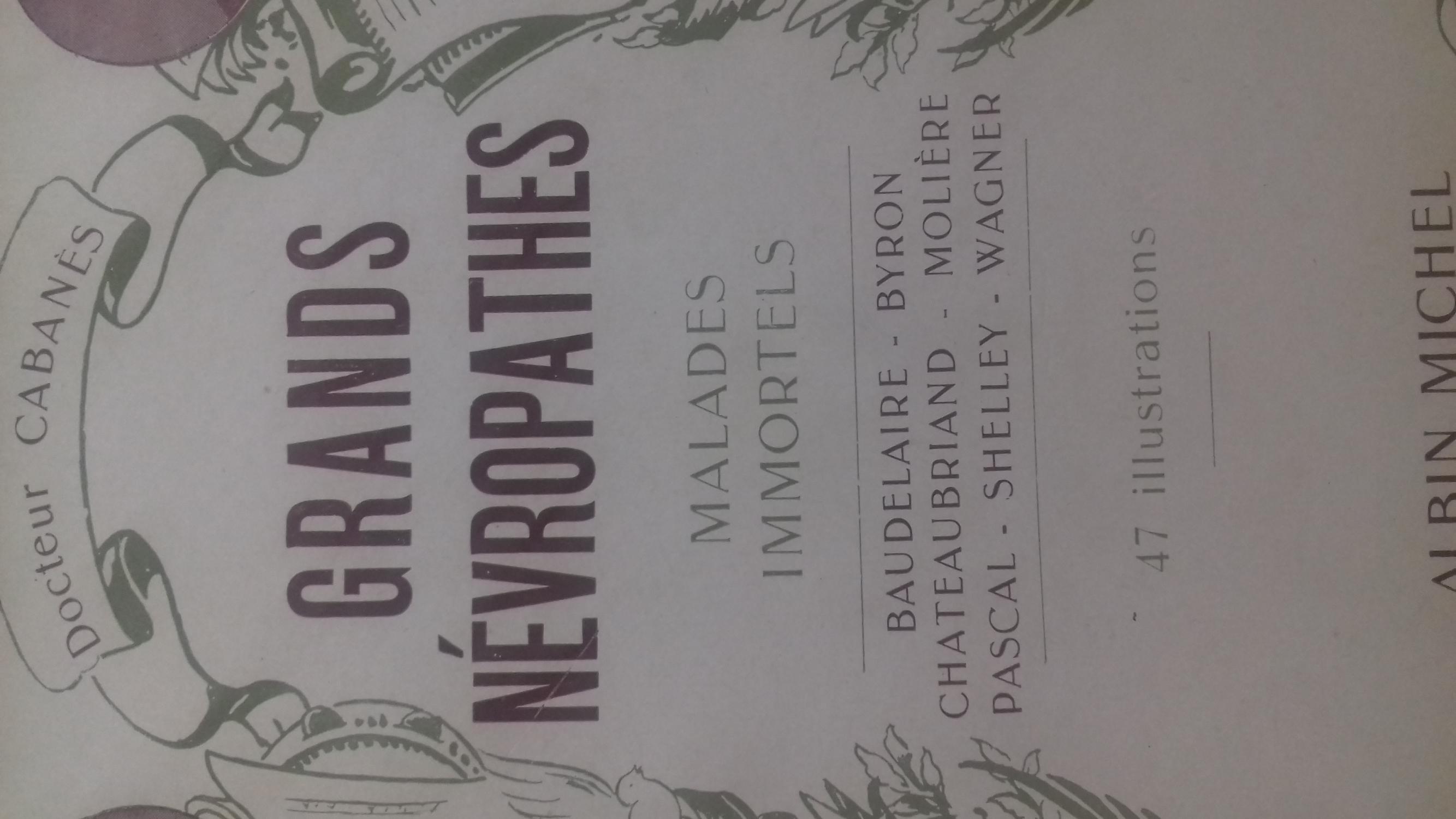 Grands nevropathes, 3 tomes docteur cabanes