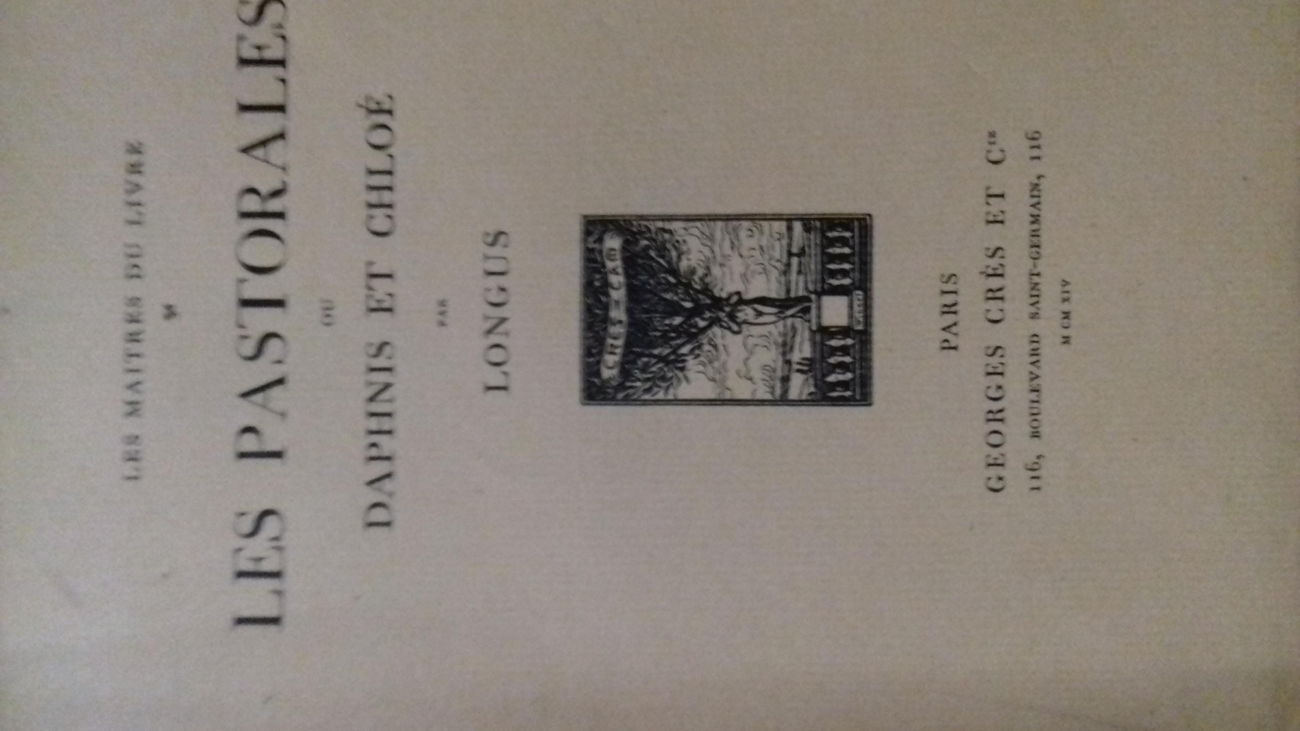 Les Pastorales de Longus, ou Daphnis et Chloé. Traduction complète par P. L. COURIER. Frontispice dessiné par CIOLKOWSKI et gravé sur bois par C. MAY ex 462 sur papier de rives