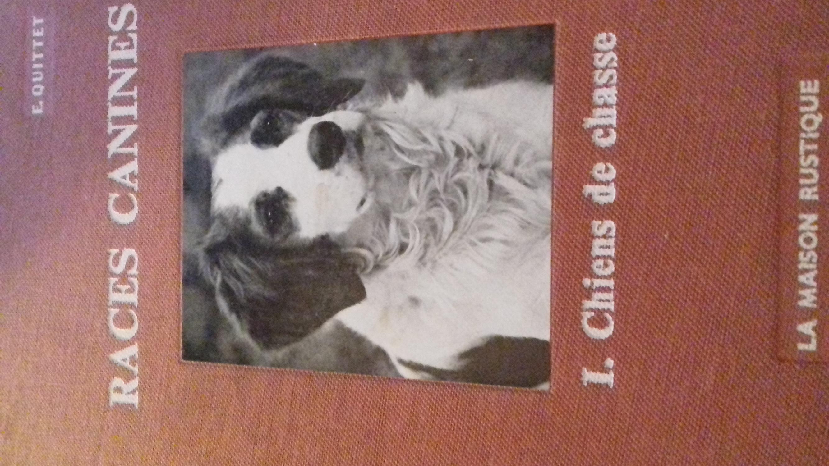 les races canines tome 1 et 2 quittet