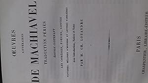 Oeuvres littéraires traduction Périès, édition contenant les: machiavel