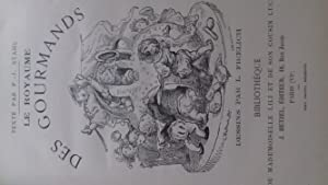 Le Royaume des gourmands, vignettes par Lorentz Froelich,: stahl