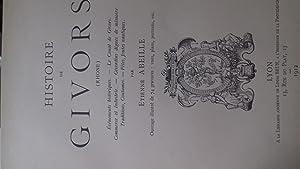 Histoire de Givors - événements historiques, le canal de Givors, commerce et industrie, Givordins ...