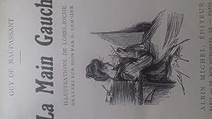 LA MAIN GAUCHE - Illustrations de LOBEL-RICHE: maupassant