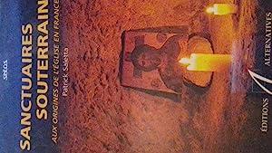 sanctuaires souterrains: patrick saletta