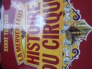 la merveilleuse histoire du cirque: henry thetard