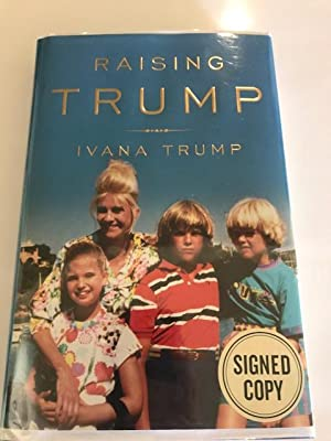 Raising Trump - Signed first edition