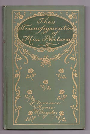 The Transfiguration of Miss Philura: Florence Morse Kingsley