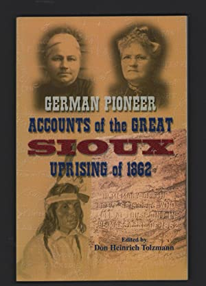 German Pioneer Accounts of the Great Sioux: Don Heinrich Tolzmann