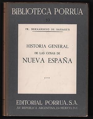 Historia General de las Cosas de Nueva: Fr. Bernardino de