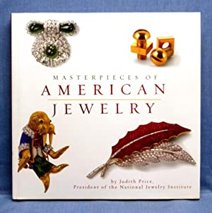 Masterpieces of American Jewelry: By the National Jewelry Institute