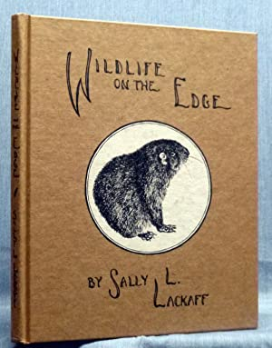 Wildlife On The Edge, An Artist's Observations