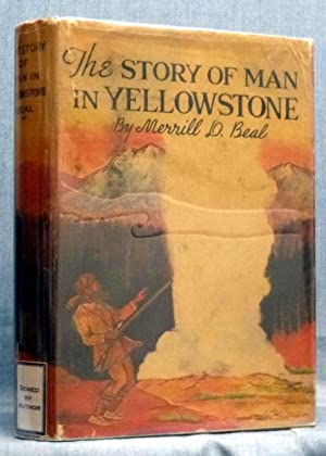 The Story Of Man In Yellowstone