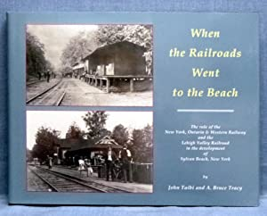 When The Railroads Went To The Beach