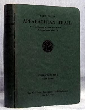 Guide To The Appalachian Trail From The Connecticut-New York State Line To The Susquehana River