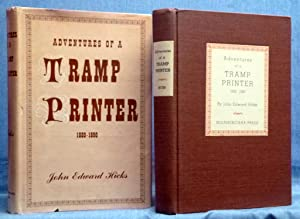 Adventures Of A Tramp Printer 1880-1890