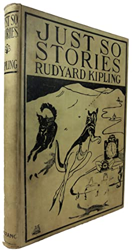 Just So Stories For Little Children. Illustrated: KIPLING, Rudyard.