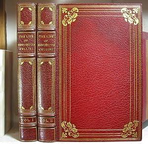 The Life of Benvenuto Cellini,Written by Himself.: BINDINGS]. CELLINI, Benvenuto.
