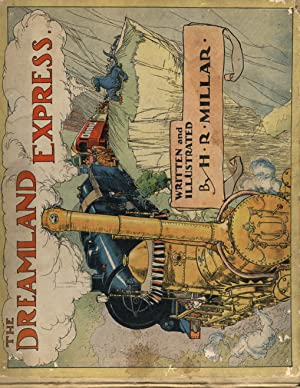 The Dreamland Express.: MILLAR, H.R. (Written and Illustrated by)