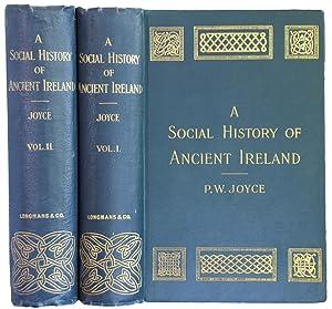 A Social History of Ancient Ireland. Treating: JOYCE, P.W.