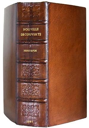 Nouvelle Decouverte d'un tres Grand Pays Situ': HENNEPIN Louis (1626-1705)