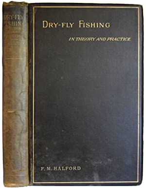Dry-Fly Fishing in Theory and Practice. (Title page printed in red and black).