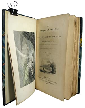 The Angler in Wales, or Days and Nights ofSportsmen. In Two Volumes.
