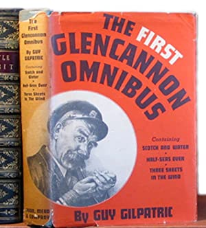 The First Glencannon Omnibus. Including, Scotch and: GILPATRIC, Guy