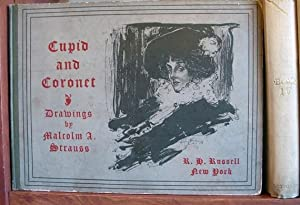Cupid and Coronet. Drawings By Malcolm A. Strauss.: STRAUSS, Malcolm A.