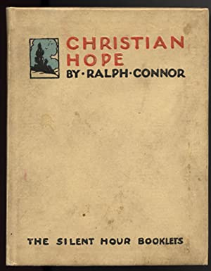Christian Hope. (The Silent Hour Booklets).: CONNOR, Ralph