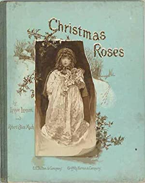 Christmas Roses.: LAWSON, Lizzie &
