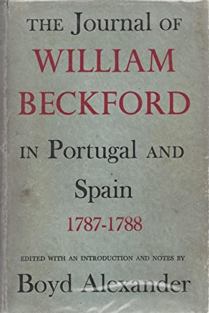 The Journal of William Beckford in Portugal: ALEXANDER, Boyd (Edited