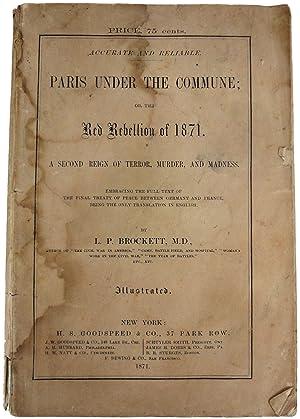 Paris Under the Commune; or, The Red: BROCKETT, L.P.