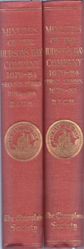 Minutes of the Hudson's Bay Company, 1679-84.: THE CHAMPLAIN SOCIETY.
