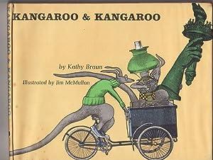KANGAROO AND KANGAROO . Illustrated by Jim: BRAUN , Kathy