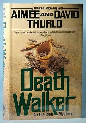 Death Walker (Ella Clah Novels): Thurlo, Aimee; Thurlo, David