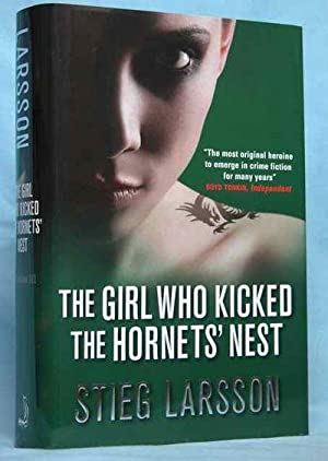 The Girl Who Kicked the Hornets' Nest: Larsson, Stieg