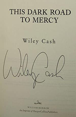 This Dark Road to Mercy: A Novel: Cash, Wiley