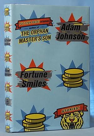 Fortune Smiles: Stories (Signed): Johnson, Adam