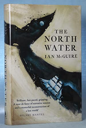 The North Water (Signed): McGuire, Ian