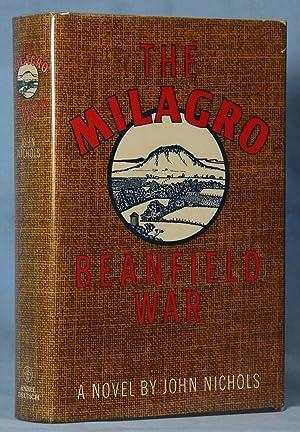 The Milagro Beanfield War (Signed): Nichols, John