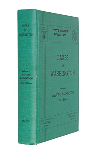 Lakes of Washington, Volume 1, Western Washington: Wolcott, Ernest E.