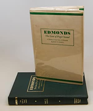 Edmonds. The Gem Of Puget Sound. A History Of The City Of Edmonds: Cloud, Ray V,