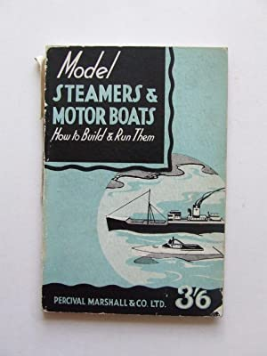 Model Steamers & Motor Boats, how to: Marshall, Percival (editor)