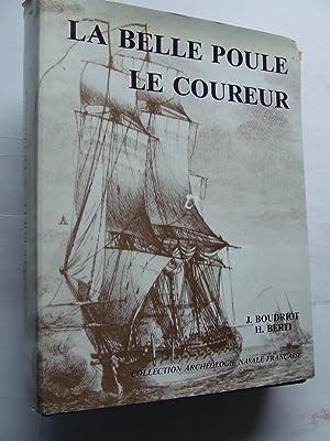 Frégate La Belle-Poule 1765. De L'Ingénieur Guignace.: Boudriot, Jean &
